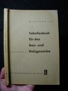 náhled knihy - Tabellenbuch fur das Bau-und Holzgewerbe