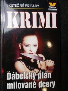 náhled knihy - Ďábelský plán milované dcery : skutečné kriminální případy