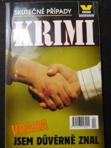 náhled knihy - Vraha jsem důvěrně znal : skutečné kriminální případy