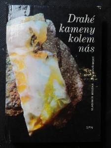 náhled knihy - Drahé kameny kolem nás : pomocná kniha pro doplňkovou četbu žáků k učebnicím mineralogie na školách 1. a 2. cyklu