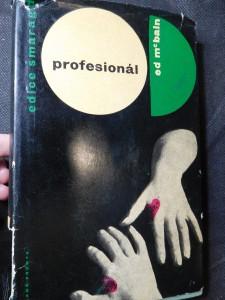 náhled knihy - Profesionál : dva příběhy z praxe 87. policejního revíru