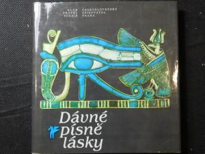 náhled knihy - Dávné písně lásky : milostná lyrika starého Egypta