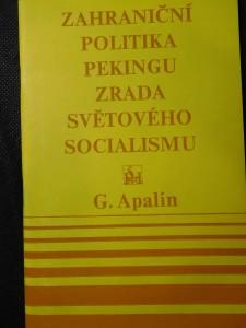 náhled knihy - Zahraniční politika Pekingu-zrada světového socialismu