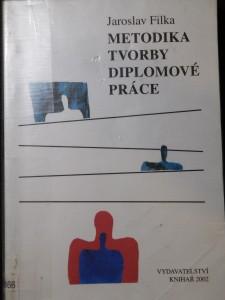 náhled knihy - Metodika tvorby diplomové práce : praktická pomůcka pro studenty vysokých škol