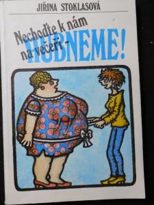 náhled knihy - Nechoďte k nám na večeři - hubneme
