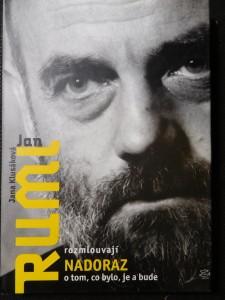 náhled knihy - Jana Klusáková a Jan Ruml rozmlouvají nadoraz o tom, co bylo, je a bude Nadoraz Jan Ruml nadora