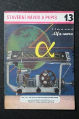 náhled knihy - Alfa 3 + 2 elektronkový superhet. Stavební návod propagační a učební pomůcka. Sv.13