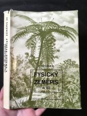 náhled knihy - Fysický zeměpis. 3. díl, Rostlinstvo a živočišstvo