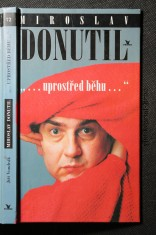 náhled knihy - Miroslav Donutil : -uprostřed běhu-