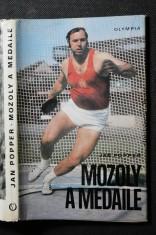 náhled knihy - Mozoly a medaile : Kniha o Ludvíku Daňkovi