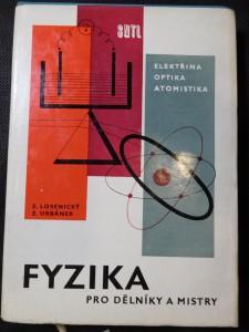 náhled knihy - Fyzika pro dělníky a mistry : Určeno děl., mistrům a účastníkům učňovského záv. školení. 2. [díl], Elektřina a magnetismus - optika - atomová fyzika