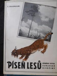 náhled knihy - Píseň lesů = [Die Fanfare der Wildnis] : Příběh rysa z divočiny šumavského pralesa