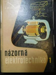 náhled knihy - Názorná elektrotechnika. 1. [diel], Kurz silnoprúdovej elektrotechniky. Základy elektrotechniky