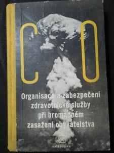náhled knihy - Organisace a zabezpečení zdravotnické služby při hromadném zasažení obyvatelstva