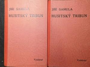 náhled knihy - Husitský tribun : Historický obraz o třech dílech. I. díl a II. díl