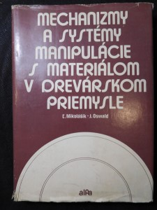 náhled knihy - Mechanizmy a systémy manipulácie s materiálom v drevárskom priemysle