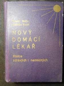 náhled knihy - Nový domácí lékař : rádce zdravých i nemocných. II. díl
