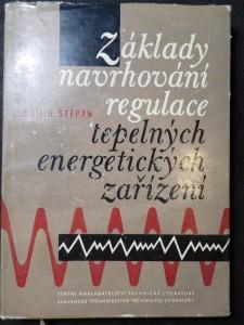 náhled knihy - Základy navrhování regulace tepelných energetických zařízení : Určeno technikům a energetikům zabývajícím se automatizací