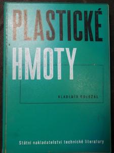 náhled knihy - Plastické hmoty : určeno [též] žákům vyšších tříd stř. všeobec. vzdělávacích a odb. škol