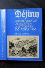 náhled knihy - Dějiny Adamovských železáren a strojíren do roku 1905