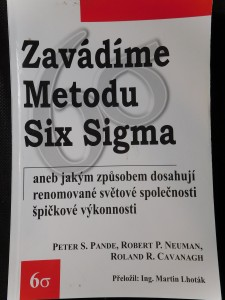 náhled knihy - Zavádíme metodu Six Sigma, aneb, Jakým způsobem dosahují renomované světové společnosti špičkové výkonnosti