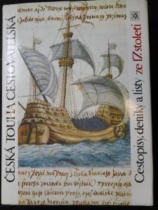 náhled knihy - Česká touha cestovatelská : cestopisy, deníky a listy ze 17. století