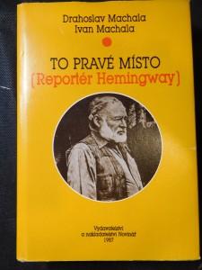náhled knihy - To pravé místo : (Reportér Hemingway)