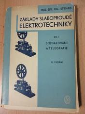 náhled knihy - Základy slaboproudé elektrotechniky : 1. díl, Signálování a telegrafie