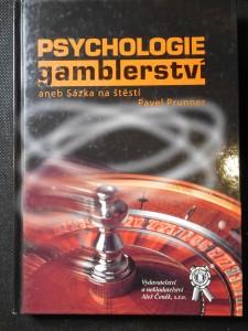 náhled knihy - Psychologie gamblerství, aneb, Sázka na štěstí
