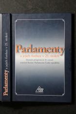 náhled knihy - Parlamenty a jejich funkce v 21. století : sborník příspěvků k 10. výročí ustavení Senátu Parlamentu České republiky