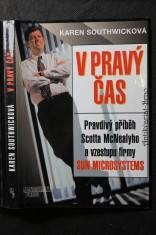 náhled knihy - V pravý čas : pravdivý příběh Scotta McNealyho a vzestupu firmy Sun Microsystems