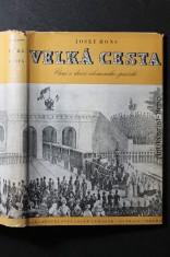 náhled knihy - Velká cesta : čtení o dráze olomoucko-pražské