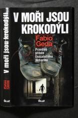 náhled knihy - V moři jsou krokodýli : pravdivý příběh Enájatolláha Akbarího