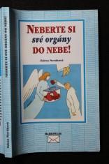 náhled knihy - Neberte si své orgány do nebe!