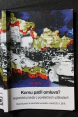 náhled knihy - Komu patří omluva? : historická pravda o poválečných událostech : sborník přednášek ze stejnojmenné konference pořádané ve středu 25. května 2016 v Brně