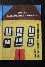 náhled knihy - 100 let Základní školy v Obřanech ; 110 let Základní školy v Maloměřicích : almanach