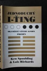 náhled knihy - Jednoduchý I-ťing : okamžité věštby Knihy proměn