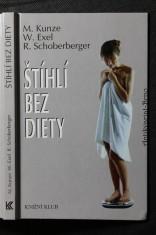náhled knihy - Štíhlí bez diety : Aktivní zdraví s řadou receptů!