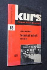 náhled knihy - Technická fyzika : stručný přehled základů fyziky k opakování i k úvodnímu školení. Díl 2, Elektřina