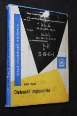 náhled knihy - Dielenská matematika : Stručný prehľad základov matematiky pre prax a pomôcka pre opakovanie učiva