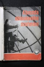 náhled knihy - Abeceda obloukového svařování : zákl. příručka pro svářeče a pomůcka k odb. výcviku