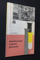 náhled knihy - Protektorování a opravy pneumatik : Učeb. text pro přípravu dělníků ve školách dělnického povolání, učeb. obory skupiny chemie