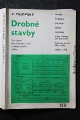 náhled knihy - Drobné stavby : Zařízení pro chovatelské a pěstitelské účely