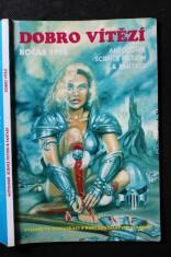 náhled knihy - Dobro vítězí : sborník povídek soutěže O cenu Karla Čapka 1995 : antologie science fiction  fantasy