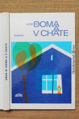 náhled knihy - Urob si doma a v chate