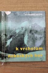 náhled knihy - K vrcholům nebeských hor