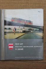 náhled knihy - Sto let městské hromadné dopravy v Brně