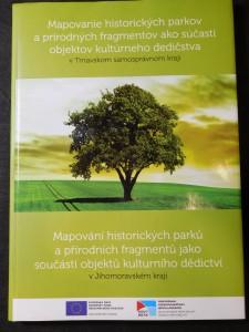 náhled knihy - Mapování historických parků a přírodních fragmentů jako součástí objektů kulturního dědictví v Jihomoravském kraji