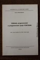 náhled knihy - Základy programování a programovací jazyk FORTRAN : určeno pro posl. fak. přírodověd.