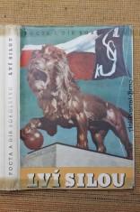 náhled knihy - Lví silou : pocta a dík Sokolstvu
